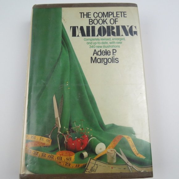 The Complete Book of Tailoring Adele P. Margolis